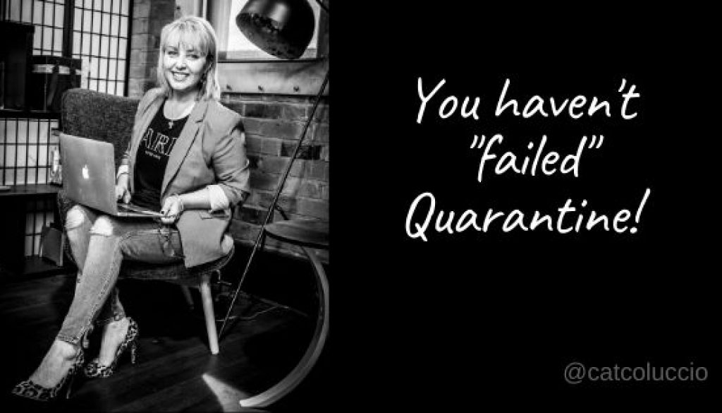 You haven't failed quarantine