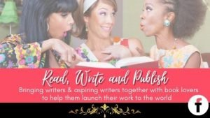Read, Write and Publish for men and women who love books or are writers and wanna-be writers or authors
