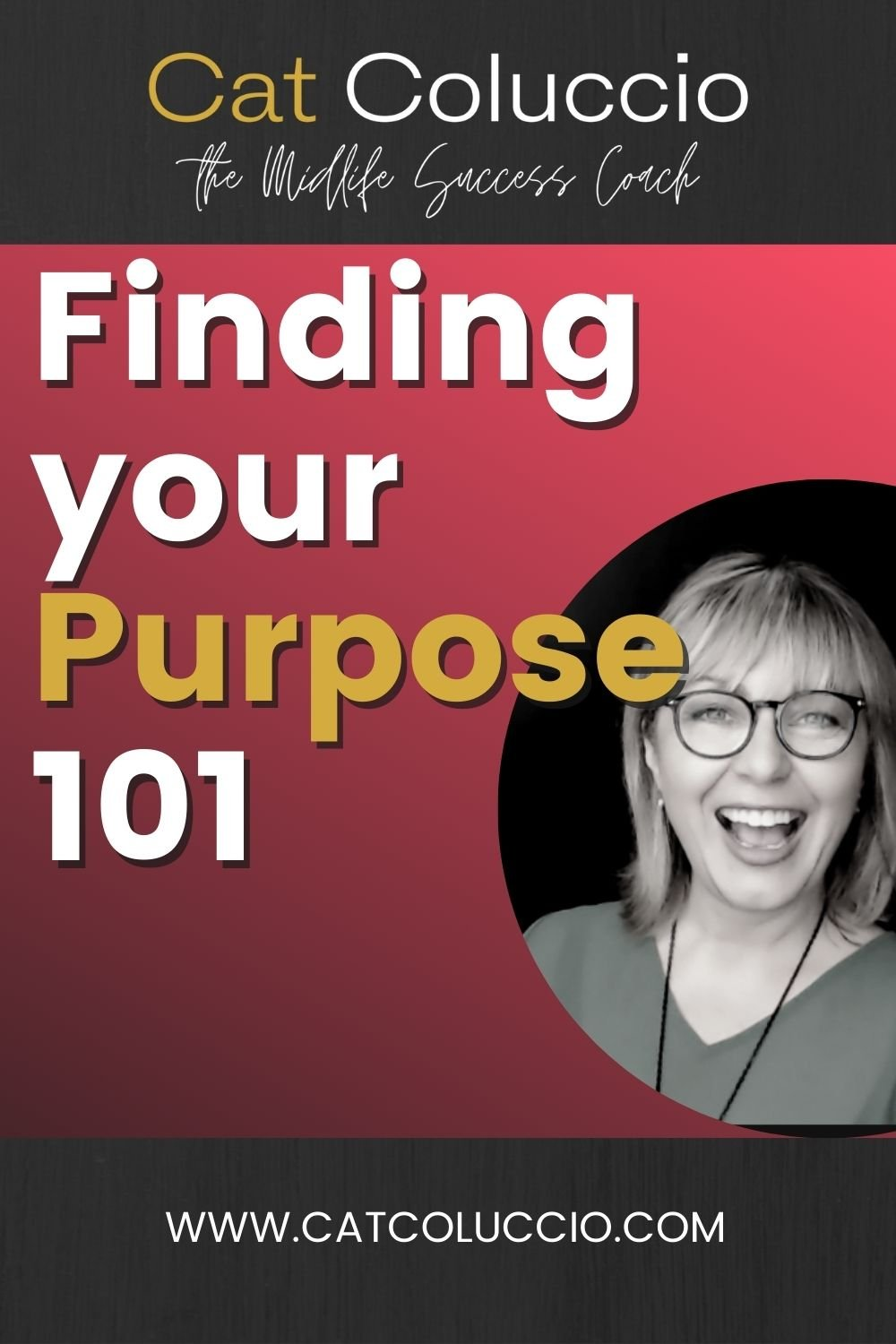 Finding your Purpose!